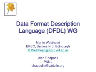 Data Format Description Language DFDL WG