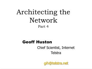 Architecting the Network Part 4