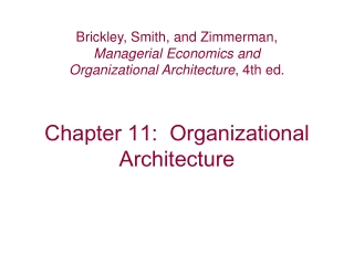 Chapter 11:  Organizational Architecture