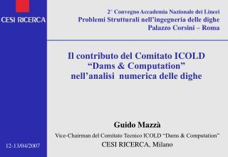 2  Convegno Accademia Nazionale dei Lincei Problemi Strutturali nell ingegneria delle dighe Palazzo Corsini   Roma