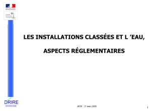LES INSTALLATIONS CLASS ES ET L  EAU,  ASPECTS R GLEMENTAIRES