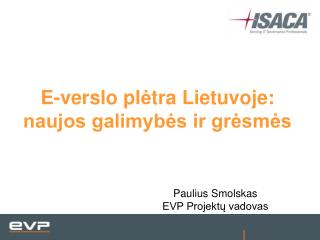 E-verslo pletra Lietuvoje: naujos galimybes ir gresmes