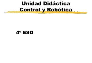 Unidad Did ctica Control y Rob tica