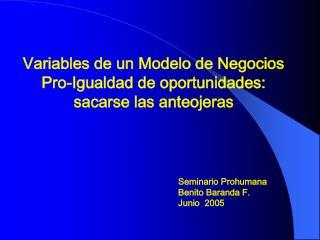 Variables de un Modelo de Negocios Pro-Igualdad de oportunidades: sacarse las anteojeras