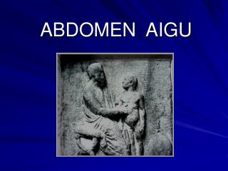 ABDOMEN  AIGU