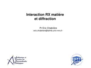 Interaction RX mati re et diffraction