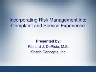Incorporating Risk Management into Complaint and Service Experience