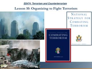 SS474: Terrorism and Counterterrorism