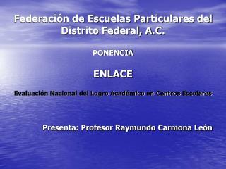 Federaci n de Escuelas Particulares del Distrito Federal, A.C.