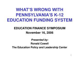WHAT S WRONG WITH PENNSYLVANIA S K-12 EDUCATION FUNDING SYSTEM