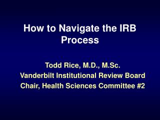How to Navigate the IRB Process