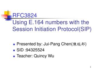 RFC3824 Using E.164 numbers with the Session Initiation ProtocolSIP