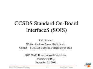CCSDS Standard On-Board InterfaceS SOIS
