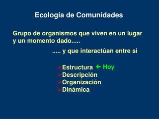 Ecolog a de Comunidades