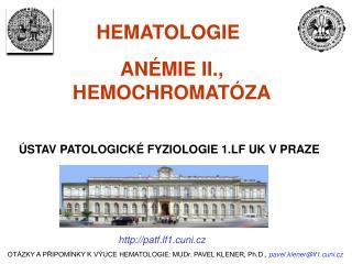 AN MIE II., HEMOCHROMAT ZA