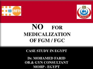 NO  FOR  MEDICALIZATION  OF FGM