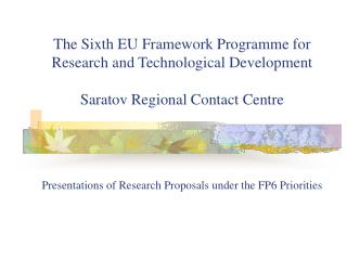 The Sixth EU Framework Programme for Research and Technological Development