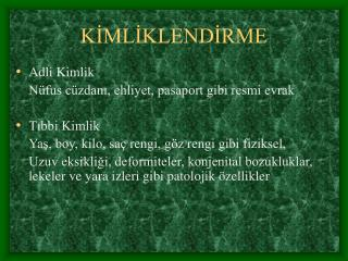 KIMLIKLENDIRME