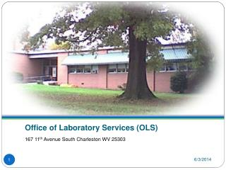 Office of Laboratory Services OLS