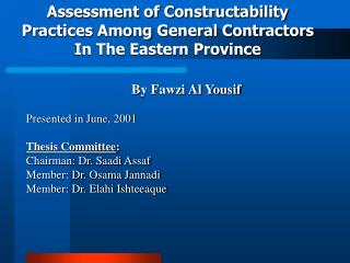 Assessment of Constructability Practices Among General Contractors In The Eastern Province