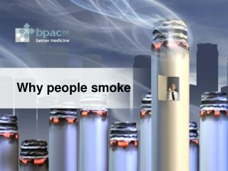 Why people smoke