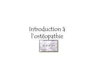 Introduction   l ost opathie