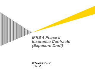 IFRS 4 Phase II Insurance Contracts Exposure Draft