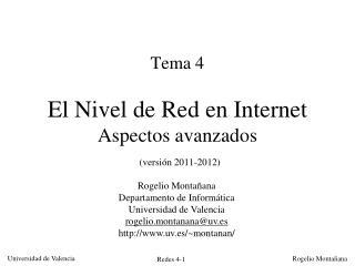 Tema 4  El Nivel de Red en Internet Aspectos avanzados  versi n 2011-2012