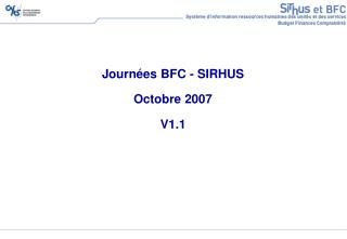 Journ es BFC - SIRHUS  Octobre 2007  V1.1