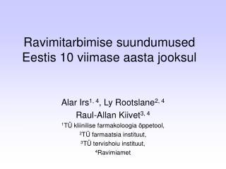 Ravimitarbimise suundumused Eestis 10 viimase aasta jooksul