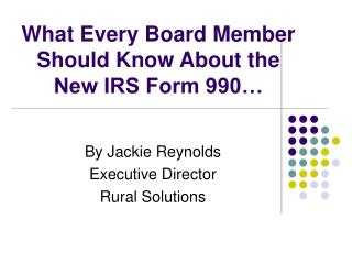 What Every Board Member Should Know About the New IRS Form 990