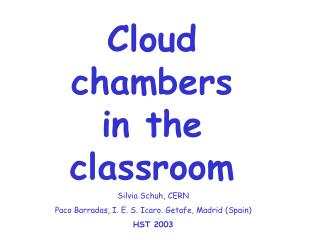 Cloud chambers    in the classroom