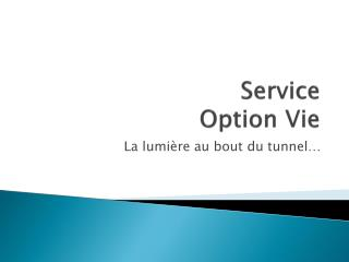 Service  Option Vie