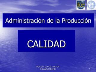 Administraci n de la Producci n