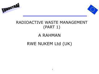 RADIOACTIVE WASTE MANAGEMENT PART 1