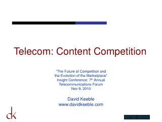 Telecom: Content Competition
