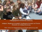 P dagogische Hochschule Salzburg   Intelligenz, Begabung  Kreativit t: Grundlegende Konzepte und Theorien  Geschichte de