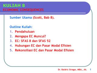 KULIAH 8 ECONOMIC CONSEQUENCES