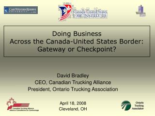 Doing Business  Across the Canada-United States Border: Gateway or Checkpoint