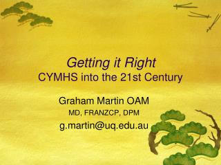 Getting it Right CYMHS into the 21st Century