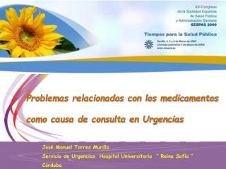 Problemas relacionados con los medicamentos   como causa de consulta en Urgencias
