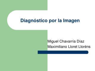 Diagn stico por la Imagen