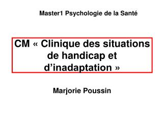CM   Clinique des situations de handicap et d inadaptation