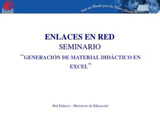 Red Enlaces - Ministerio de Educaci n