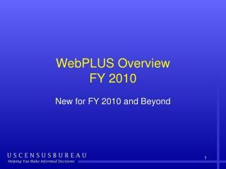 WebPLUS Overview FY 2010
