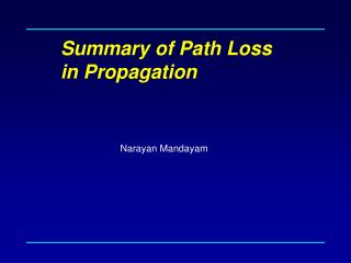 Summary of Path Loss in Propagation