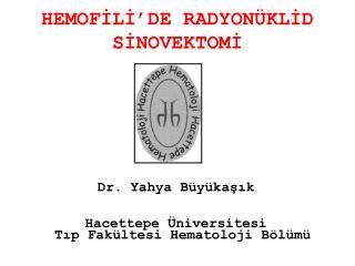 HEMOFILI DE RADYON KLID SINOVEKTOMI