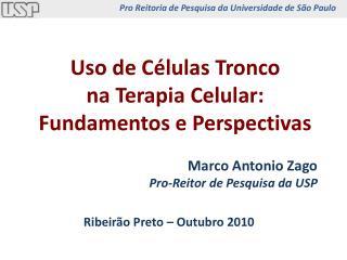 Uso de C lulas Tronco na Terapia Celular: Fundamentos e Perspectivas