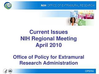 Current Issues NIH Regional Meeting April 2010