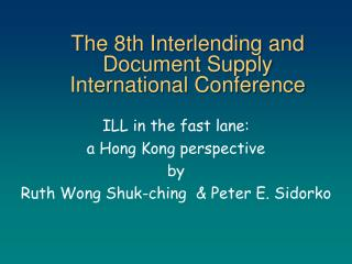 The 8th Interlending and Document Supply International Conference